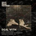 Chriss Vargas - Deal With (Chriss Vargas Remix)