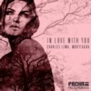 Charles Lima, Morttagua - In Love With You