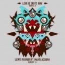 Lewis Ferrier, Mavis Acquah - Love Is On Its Way (Gilbert Le Funk Remix)