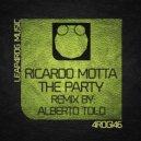 Ricardo Motta - The Party (Original Mix)