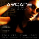 Arcane Science feat. Melissa Loretta - Still Feel (You Here) (The Thrillseekers Remix)