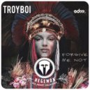 TroyBoi   - Forgive Me Not (P.Keys Flip)