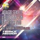 Adagio Sensus feat. Ellie Lawson - Easy For You (NoMosk Dub Mix)