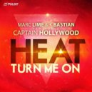 Marc Lime & K Bastian Feat. Captain Hollywood - Heat (Turn Me On) (Original Club Mix)