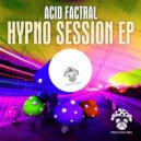 Acid Factral - They Are Coming (Original Mix)