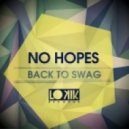 No Hopes - Back to SWAG (Original Mix)