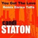 Candi Staton - You Got The Love (Enrico Toffa Remix '14)