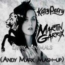 Katy Perry, Mikis & Martin Garrix - Dark Animals (Andy Mark Mash-Up)