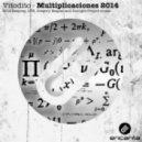 Vitodito - Multiplicaciones (Gregory Esayan Remix)