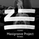 ZHU - Faded (MaxiGroove Project Remix)
