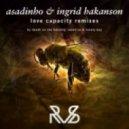 Asadinho, Ingrid Hakanson - Love Capacity