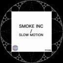 Smoke Inc - Additive (Original Mix)