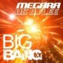 Megara vs. DJ Lee - Big Bang (Club Mix)