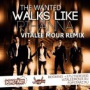 The Wanted - Walks Like Rihanna (Vitalee Mour Remix)