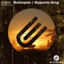 Evave - Hypnotic Drug (Original Mix)