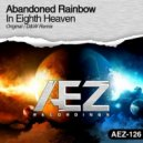 Abandoned Rainbow - In Eighth Heaven (D&W Remix)