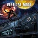 Vertical Mode - Madness Express (Original Mix)