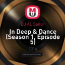 DJ AL Sailor - In Deep & Dance (Season 1, Episode 5)