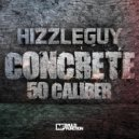 Hizzleguy - Concrete (Original mix)