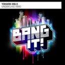 Yohann Mills - Underclass Hero (Original mix)