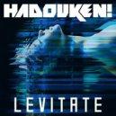 Hadouken - Levitate (Ellis Dee Remix)