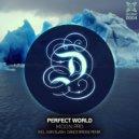M.O.O.N. Pro - Perfect World (Ivan Slash Remix)
