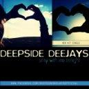 Deepside Deejays - Stay With Me Tonight (CechoŚ & Fineboy Bootleg)