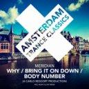 Meridian - Why (Original Mix)