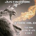 Justin Prime - Fairchild (Sean Kalejs Edit)