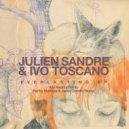Ivo Toscano, Julien Sandre - Everlasting (Original Mix)