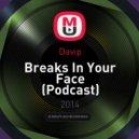 Davip - Breaks In Your Face (Podcast)
