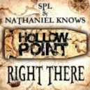 SPL, Nathaniel Knows - Right There (Original Mix)