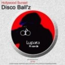 Disco Ball'z - Hollywood Sunset