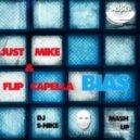 Just Mike & Flip Capella - Bias