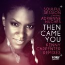 Soulful Session, Adrienne Hughes - Then Came You (Original Mix Remastered)