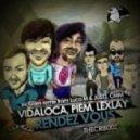 Vidaloca, Lexlay, Piem - Rendez Vous