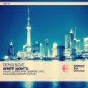 Denis Neve - White Nights (Andrew Lang Remix)