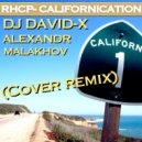 Red Hot Chili Peppers - Californication (Dj David-x & Aleksandr Malakhov cover remix)