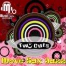 Two Cuts - Move Sax Jazz (Original Mix)