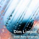 Dim Limpid - Deep Rain (Original mix)