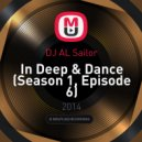 DJ AL Sailor - In Deep & Dance (Season 1, Episode 6)
