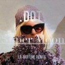 Dot - Super Moon (La Tartine Remix)
