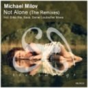 Michael Milov - Not Alone (Ellez Ria Remix)