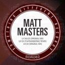 Matt Masters - La Vallee (Original Mix)
