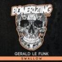 Gerald Le Funk - Swallow