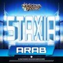 Staxia - Arab (Original Mix)