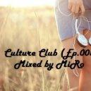 MiRo - Culture Club (Ep.005)