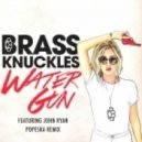 Brass Knuckles - Water Gun (Popeska Remix)