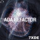 7XDE - ADA Refactor (Original Mix)