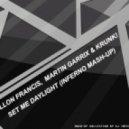 Dillon Francis,  Martin Garrix & Krunk! - Set Me Daylight (Inferno Mash-up)
